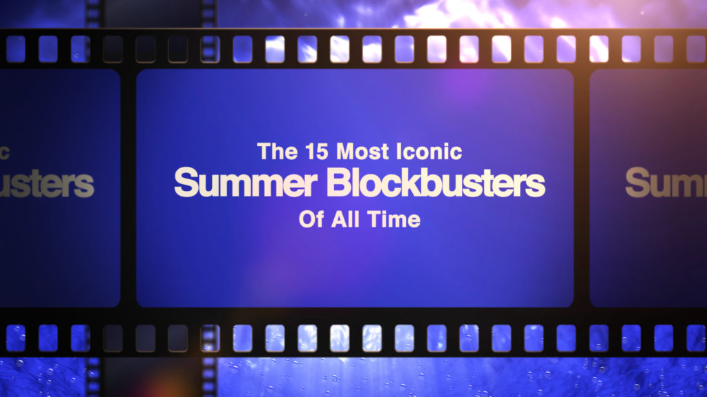Iconic Summer Blockbusters