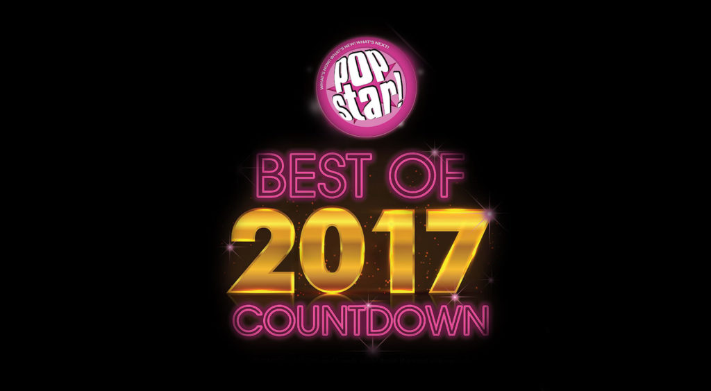 Popstar's Best of 2017 Countdown